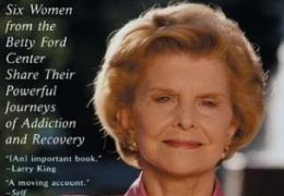 Betty Ford: Healing and Hope: Six Women from the...tion